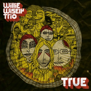 True by Willie Wisely Trio